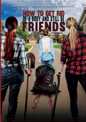 Kristin Dattilo, Michael Dempsey, Robert Gossett, Tamara Zook, Kristen Lynn, and Nicole Burch in How To Get Rid Of A Body (and still be friends) (2018)