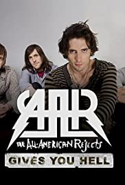 The All-American Rejects: Gives You Hell Poster