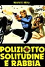Poliziotto solitudine e rabbia (1980)