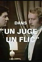 Un juge, un flic