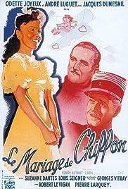 Le mariage de Chiffon (1942) 720p