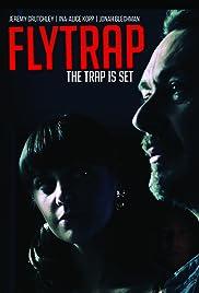 Flytrap(2015) Poster - Movie Forum, Cast, Reviews