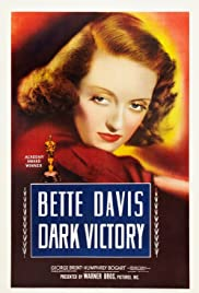 Dark Victory (1939) Poster - Movie Forum, Cast, Reviews