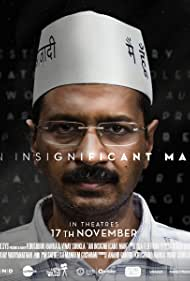 Arvind Kejriwal in An Insignificant Man (2016)