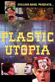 Plastic Utopia Poster