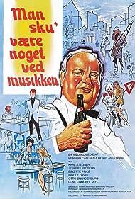 Man sku' være noget ved musikken (1972)