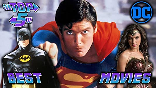 Top 5 Best-Worst: Top 5 Best DC Movies