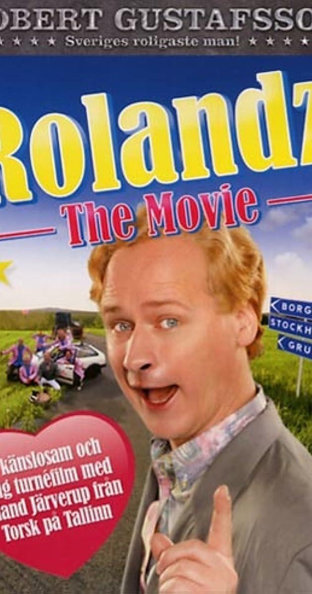 Rolandz  The Movie (Video 2009) - IMDb f91a323c745