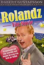 Rolandz: The Movie