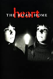 Heart: The Road Home Poster