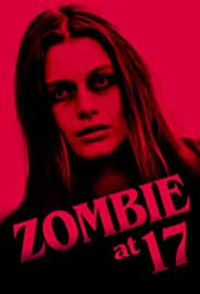 Zombie at 17 (2018) | DVDRip Latino HD GoogleDrive 1 Link