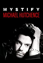Mystify: Michael Hutchence | Watch Movies Online