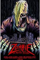 Zombie: The Motion Picture