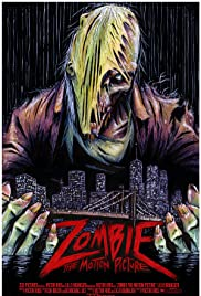 Zombie: The Motion Picture Poster