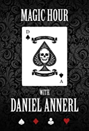 Magic Hour with Daniel Annerl Poster