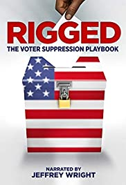 Rigged: The Voter Suppression Playbook Poster