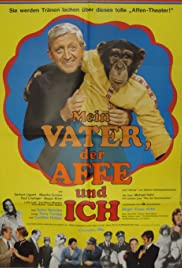 My Father, the Ape and I Poster