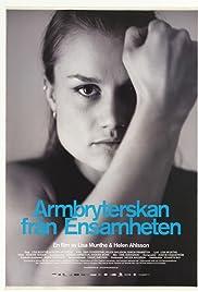 Armbryterskan från Ensamheten Poster