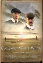 Wright Brothers: On Great White Wings