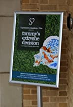 Tommy's Extreme Decision