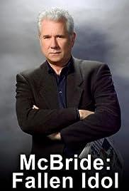 McBride: Fallen Idol Poster