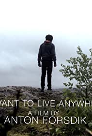Anton Forsdik in I don't want to live anywhere else (2015)
