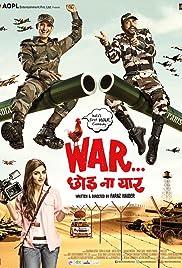 War Chhod Na Yaar Poster