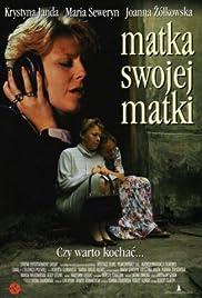 Matka swojej matki Poster