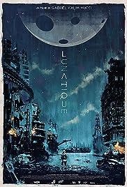 Lunatique Poster