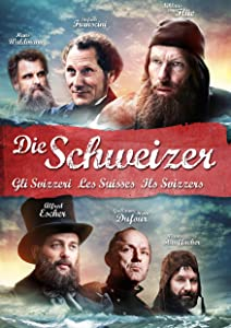 Private sites for downloading movies Die Schweizer - Les Suisses - Gli Svizzeri - Ils Svizzers [Ultra]