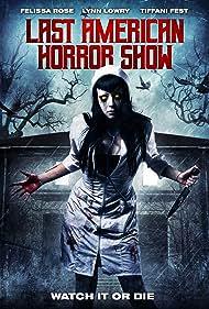 Last American Horror Show (2018)