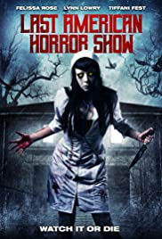 Nonton Film Last American Horror Show (2018)