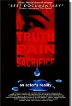 The Truth, the Pain, the Sacrifice: An Actor's Reality