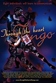 Through the Heart of Tango: A Documentary About the Art of Connection Poster