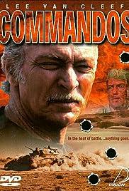 Commandos(1968) Poster - Movie Forum, Cast, Reviews