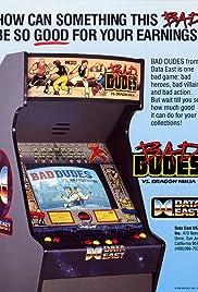 Bad Dudes Poster