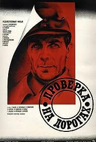 Proverka na dorogakh Poster - Movie Forum, Cast, Reviews