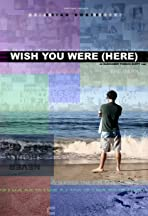 Wish You Were (Here)