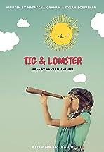 Tig & Lomster