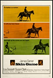 Skin Game (1971) Poster - Movie Forum, Cast, Reviews