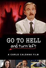 Go to Hell and Turn Left Poster