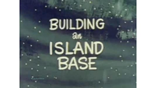 Watch free movie for iphone Building an Island Base USA [420p]
