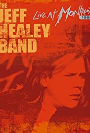 The Jeff Healey Band: Live at Montreux 1999 Poster