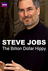 Steve Jobs in Steve Jobs: Billion Dollar Hippy (2011)