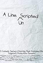 A Line Unscripted