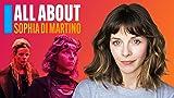 All About Sophia Di Martino