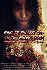 What If We Got Off on the Wrong Foot? Poster