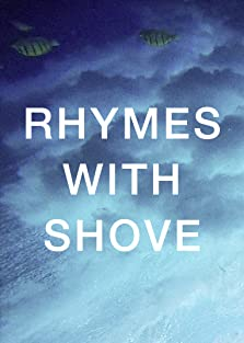 Rhymes with Shove (2016)