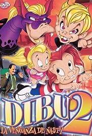 Dibu 2: La venganza de Nasty (1998) filme kostenlos