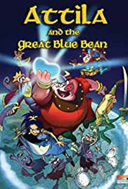 Attila and the Great Blue Bean Poster